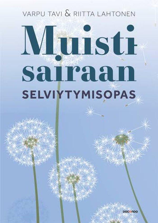 Varpu Tavin ja Riitta Lahtosen kirjoittamassa Muistisairaan selviytymisopas -kirjassa on 208 sivua. Molemmilla kirjoittajilla on omakohtaista kokemusta Alzheimerin tautia sairastavan omaishoitajana toimimisesta.